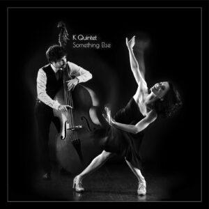 album cover for Something Else album by K Quintet, singer Ksenia Parkhatskaya